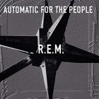 Automatic For The People – 25th Anniversary von R.E.M.