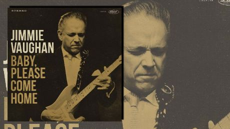 Baby, Please Come Home von Jimmie Vaughan