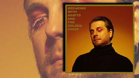 Breaking With Habits von And The Golden Choir