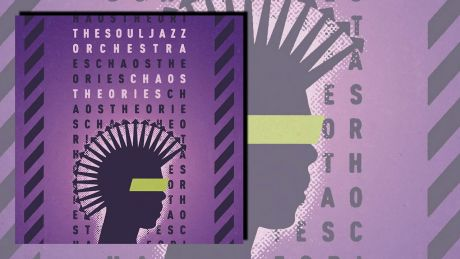 Chaos Theories von The Souljazz Orchestra