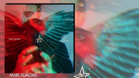 Chaos And A Dancing Star von Marc Almond