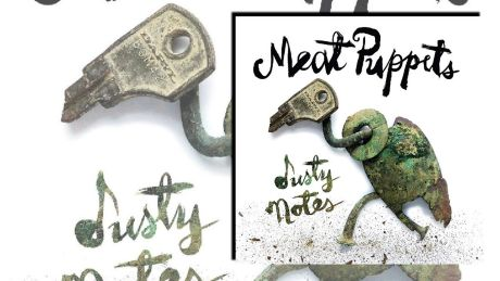 Dusty Notes von Meat Puppets