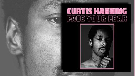 Fear Your Face von Curtis Harding