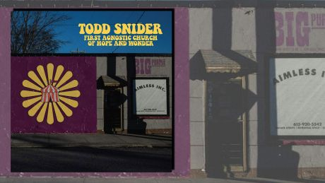 First Agnostic Church Of Hope And Wonder von Todd Snider