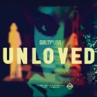 Guilty Of Love von Unloved
