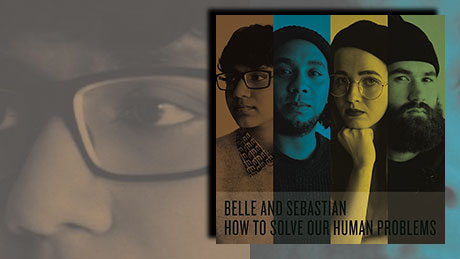 How To Solve Our Human Problems von Belle and Sebastian