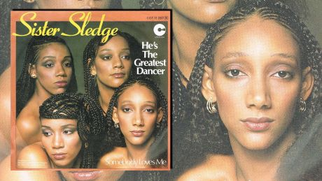 He's The Greatest Dancer von Sister Sledge
