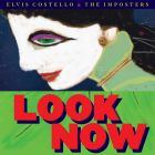 Look Now von Elvis Costello & The Imposters