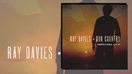 Our Country: Americana Act II von Ray Davies