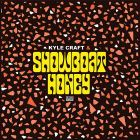 Showboat Honey von Kyle Craft