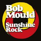 Sunshine Rock von Bob Mould