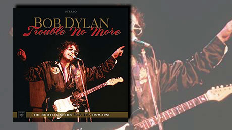 Trouble No More: The Bootleg Series Vol. 13 / 1979-1981 von Bob Dylan