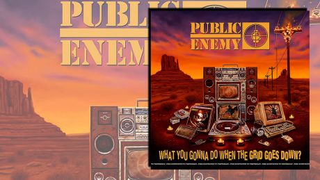 What You Gonna Do When The Grid Goes Down? von Public Enemy