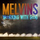 Working With God von Melvins