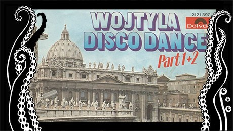 Wojtyla Disco Dance (1979)