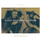 Prayer for Peace von North Mississippi Allstars