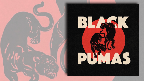 Black Pumas von Black Pumas © Pias/Ato (Rough Trade)