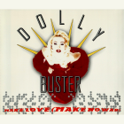 "Dolly Buster - ""Make Love (Make No War)"" (1995)"