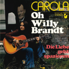 Oh Willy Brandt von Carola