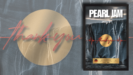 Pearl Jam says thank you © Universal Music Group